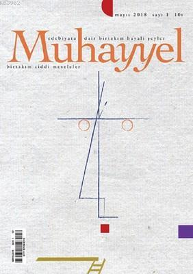 Muhayyel Dergisi Sayı 1