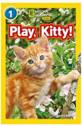 Play, Kitty! (Readers 1); National Geographic Kids