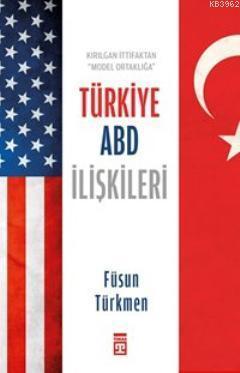 Türkiye ABD İlişkileri