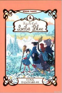 Küçük Cadı Leila Blue 4 - Elmas Yusufçuklar