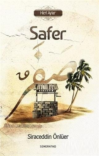 Safer; Hicri Aylar