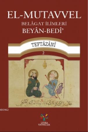 El-Mutavvel Belagat İlimleri Beyan-Bedi - 2
