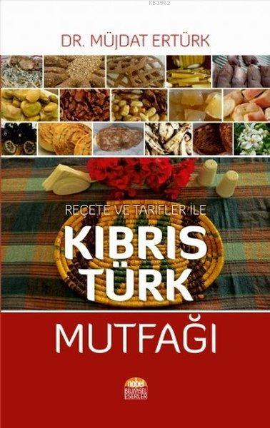 Reçete ve Tarfiler ile Kıbrıs Türk Mutfağı