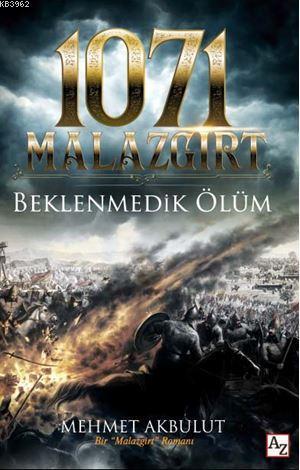 1071 Malazgirt Beklenmedik Ölüm