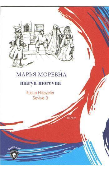 Marya Morevna (Rusça Hikayeler); Seviye 3