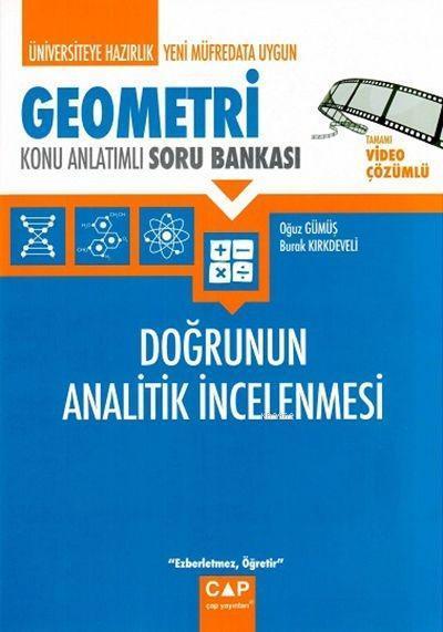 Çap Yayınları Üniversiteye Hazırlık Geometri Doğrunun Analitik İncelenmesi Konu Anlatımlı Soru Bankası Çap