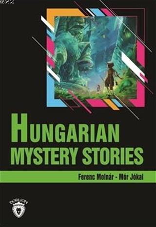 Hungarian Mystery Stories Stage 3 (İngilizce Hikaye)