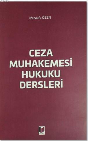 Ceza Muhakemesi Hukuku Dersleri