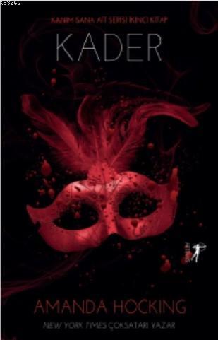 Kader; Kanım Sana Ait Serisi İkinci Kitap