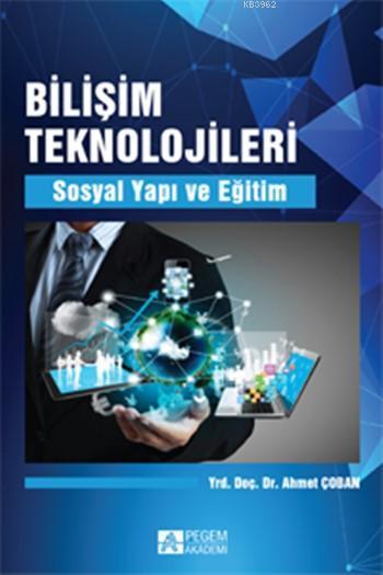 Bilişim Teknolojileri; Sosyal Yapı ve Eğitim
