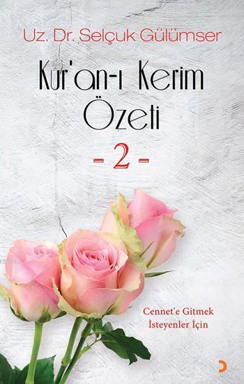 Kur'an-ı Kerim Özeti -2