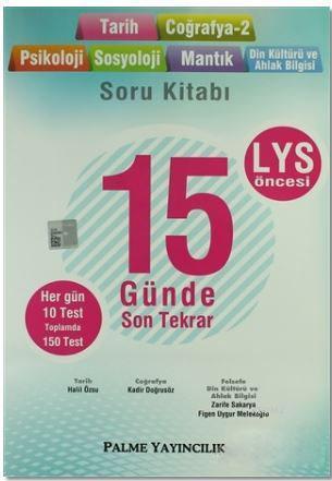 LYS Öncesi Tarih Coğrafya-2 Psikoloji Sosyoloji Mantık Din Kültürü ve Ahlak Bilgisi 15 Günde Son Tek