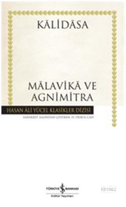Malavika ve Agnimitra (Ciltli); İnsanca Pek İnsanca 2