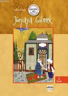 Dünyaya Gülmek - Minyatürlerle Nasreddin Hoca Fıkraları; Minyatürlerle Nasreddin Hoca Fıkraları
