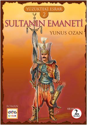 Yüzükteki Esrar 2 - Sultanın Emaneti