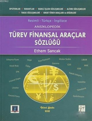 Ansiklopedik Türev Finansal Araçlar Sözlüğü; Resimli