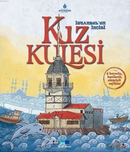 İstanbul'un İncisi: Kız Kulesi; Üç boyutlu, 4 - 8 Yaş