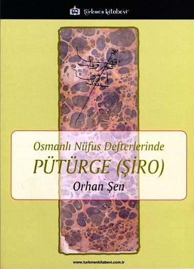 Osmanlı Nüfus Defterlerinde Pütürge (Şiro)