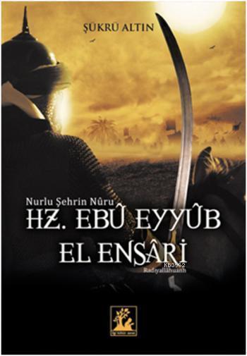 Hz. Ebu Eyyüb El Ensari