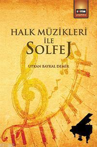 Halk Müzikleri İle Solfej