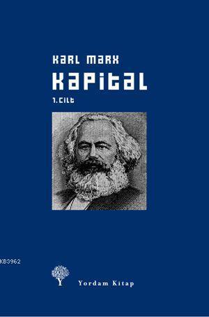 Kapital 1. Cilt (Ciltli); Ekonomi Politiğin Eleştirisi