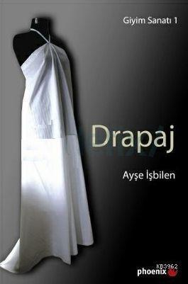 Drapaj; Giyim Sanatı 1