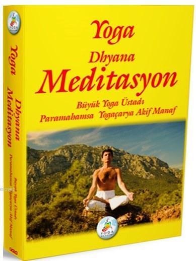 Yoga - Dhyana Meditasyon