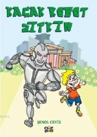 Kaçak Robot Zıpkın