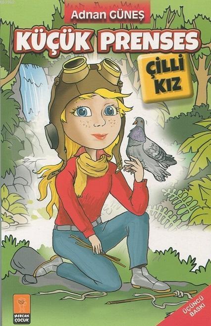 Küçük Prenses Çilli Kız