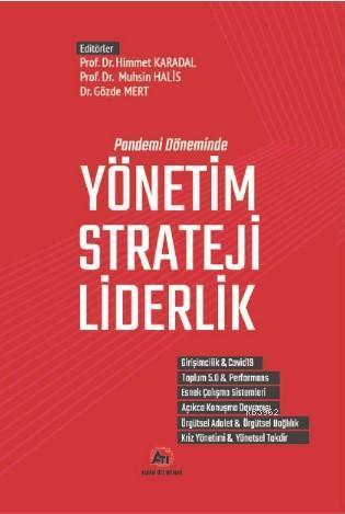 Pandemi Döneminde; Yönetim - Strateji - Liderlik