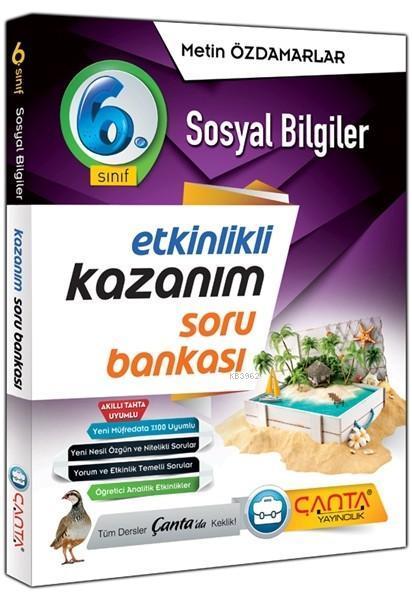 Çanta Yayınları 6. Sınıf Sosyal Bilgiler Etkinlikli Kazanım Soru Bankası Çanta