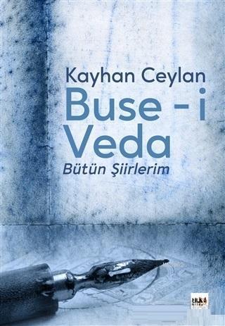 Buse-i Veda; Bütün Şiirlerim