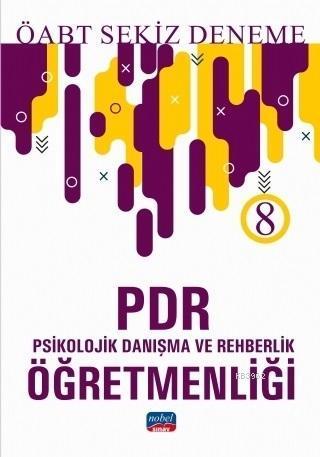 2019 ÖABT PDR Psikolojik Danışma ve Rehberlik Öğretmenliği 8 Deneme
