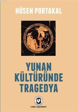 Yunan Kültüründe Tragedya