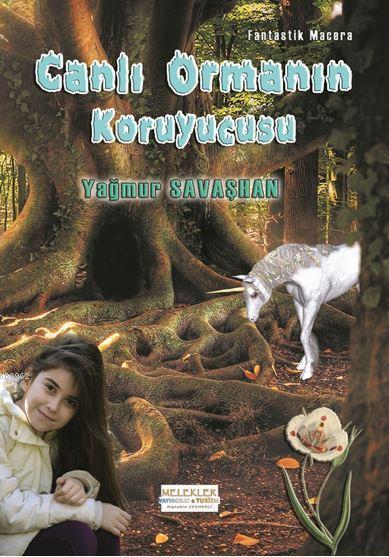Canlı Ormanın Koruyucusu