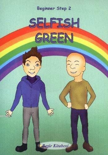 Selfish Green; Beginner Step 2