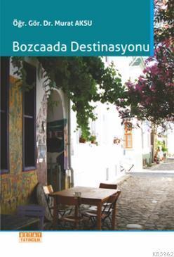 Bozcaada Destinasyonu