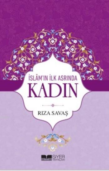 İslam'ın İlk Asrında Kadın