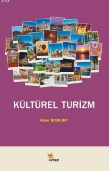 Kültürel Turizm