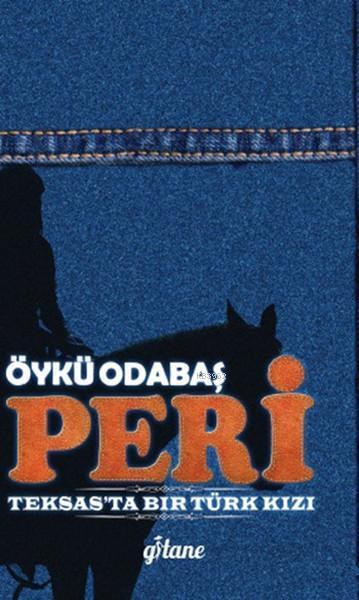 Peri; Teksas'ta Bir Türk Kızı