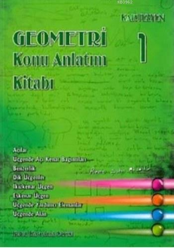 Geometri Konu Anlatım Kitabı 1