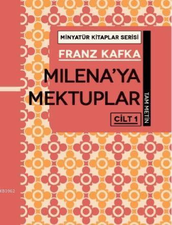 Milena'ya  Mektuplar - Cilt 1