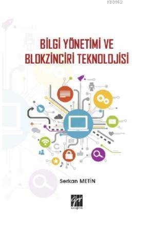 Bilgi Yönetimi ve Blokzinciri Teknolojisi