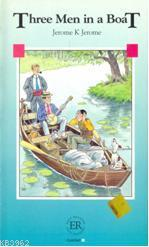 Three Men in a Boat; Easy Readers Level-B