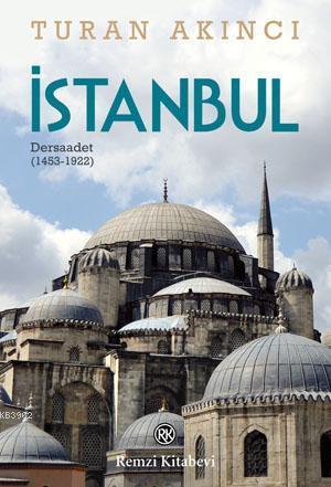 İstanbul; Dersaadet (1453-1922)