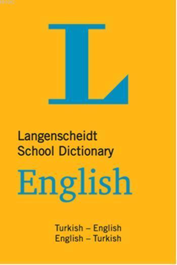 Langenscheidt Okul Sözlüğü; İngilizce- Türkçe Türkçe - İngilizce