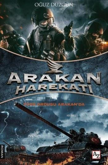 Arakan Harekatı; Türk Ordusu Arakan'da