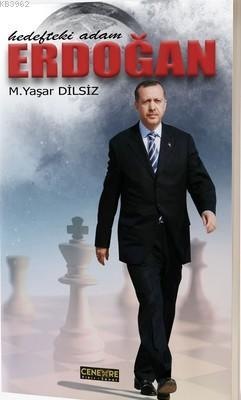 Erdoğan - Hedefteki Adam