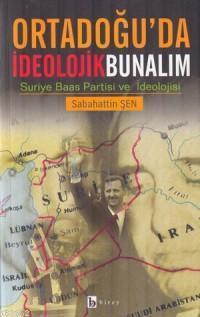 Ortadoğu'da İdeolojik Bunalım; Suriye Baas Partisi ve İdeoloji