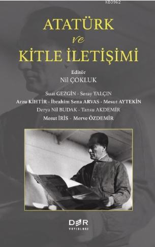 Atatürk ve Kitle İletişimi